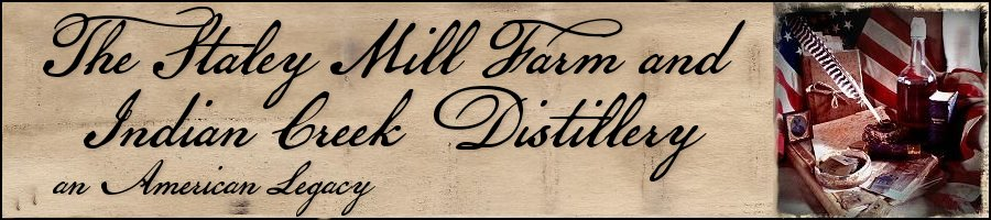 The Staley Mill Farm and Indian Creek Distillery